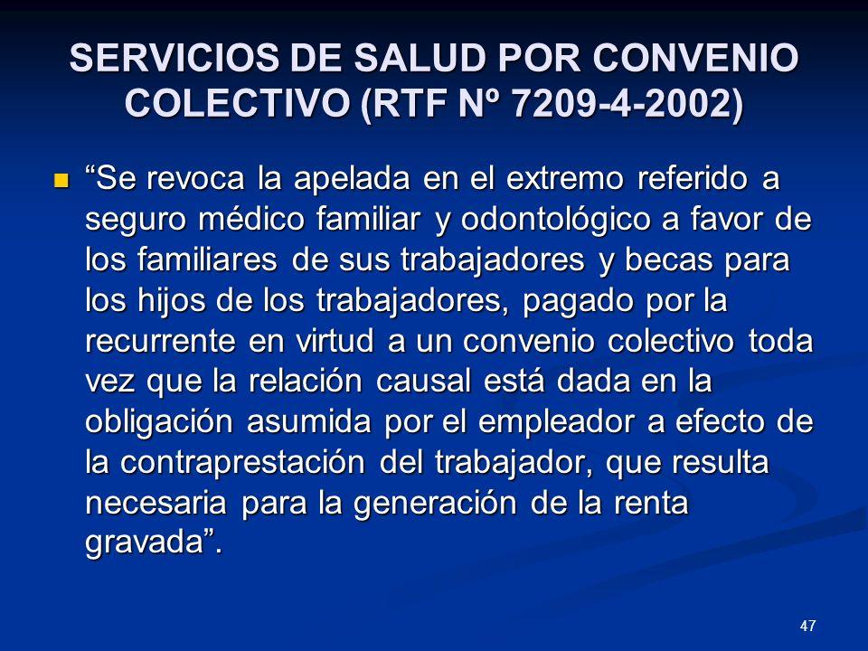 SERVICIOS DE SALUD POR CONVENIO COLECTIVO (RTF Nº 7209-4-2002)