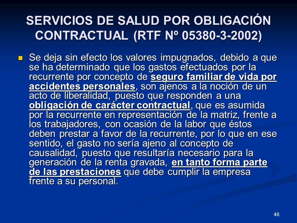 SERVICIOS DE SALUD POR OBLIGACIÓN CONTRACTUAL (RTF Nº 05380-3-2002)