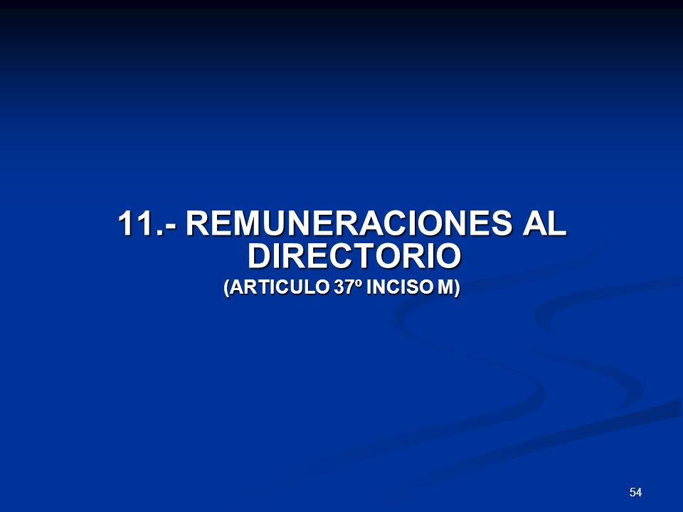 11.- REMUNERACIONES AL DIRECTORIO
