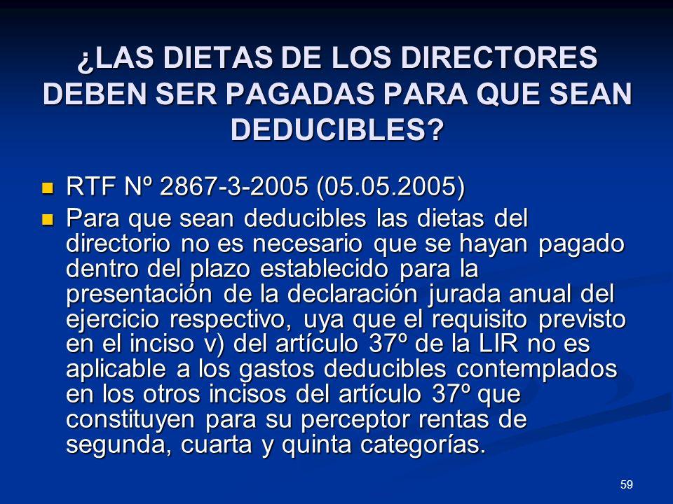 ¿LAS DIETAS DE LOS DIRECTORES DEBEN SER PAGADAS PARA QUE SEAN DEDUCIBLES