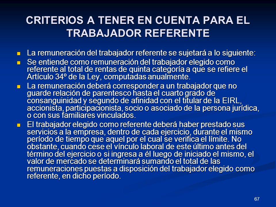CRITERIOS A TENER EN CUENTA PARA EL TRABAJADOR REFERENTE