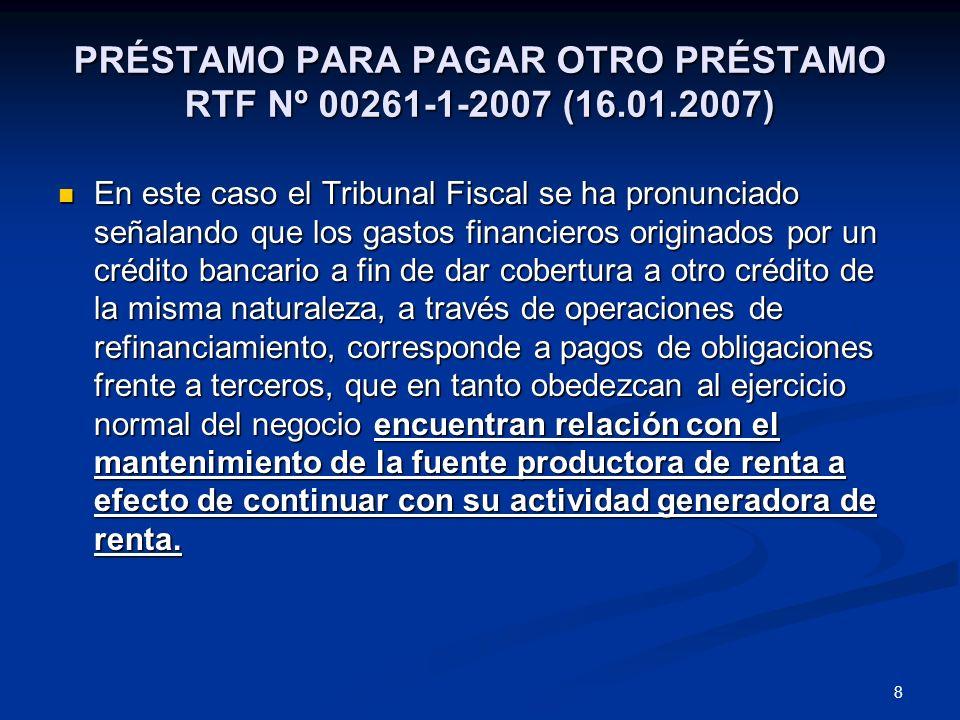 PRÉSTAMO PARA PAGAR OTRO PRÉSTAMO RTF Nº 00261-1-2007 (16.01.2007)