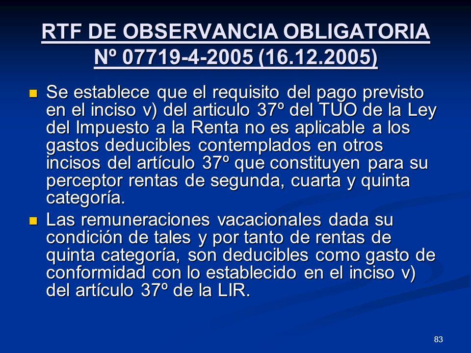 RTF DE OBSERVANCIA OBLIGATORIA Nº 07719-4-2005 (16.12.2005)