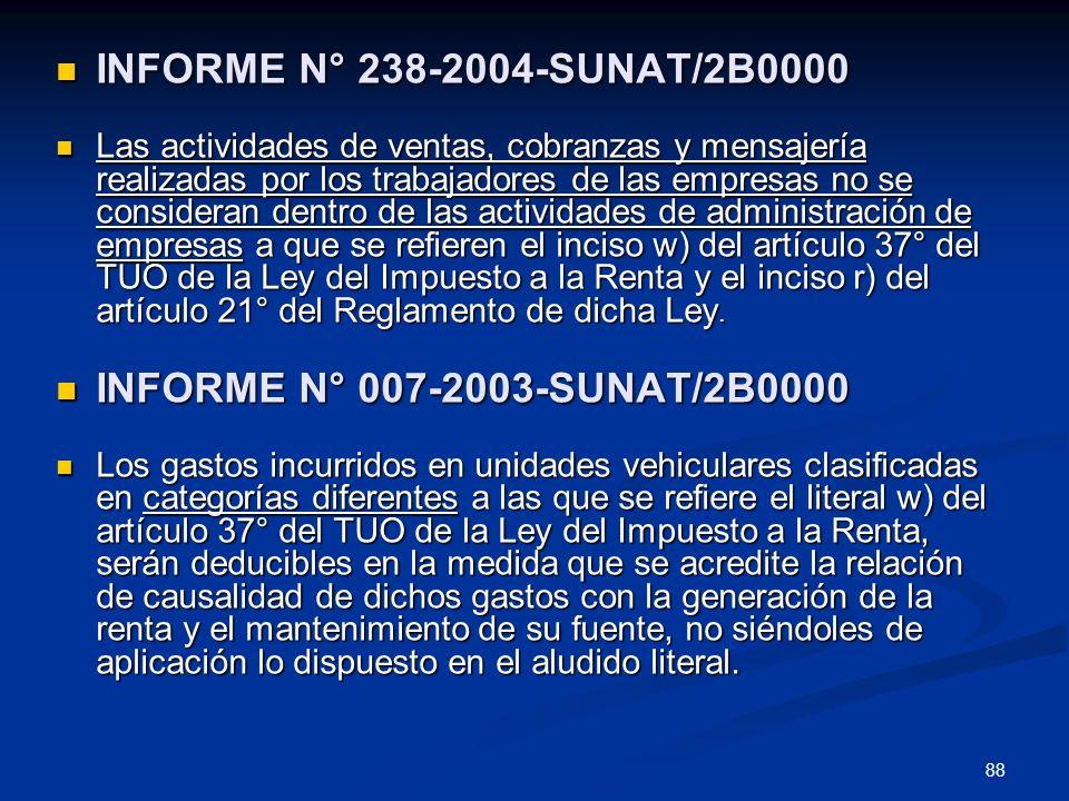 INFORME N° 238-2004-SUNAT/2B0000 INFORME N° 007-2003-SUNAT/2B0000
