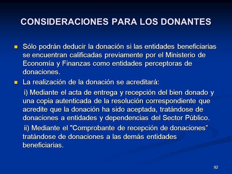 CONSIDERACIONES PARA LOS DONANTES