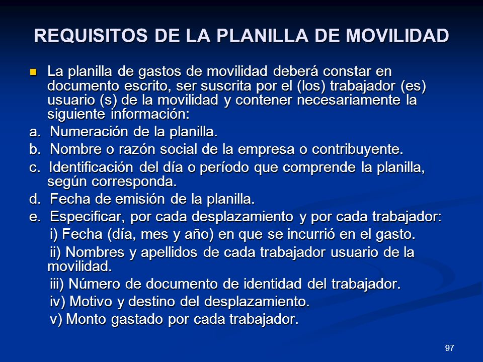 REQUISITOS DE LA PLANILLA DE MOVILIDAD