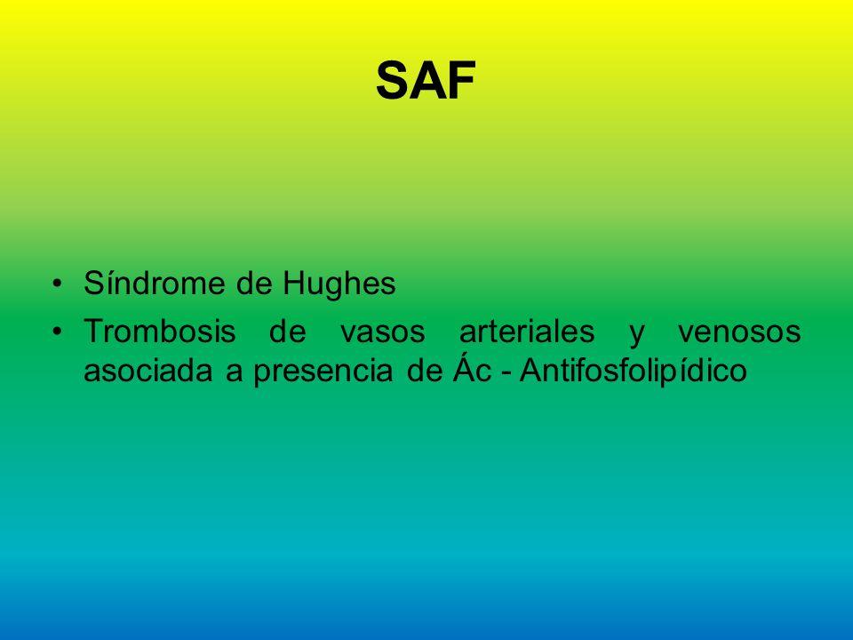 SAF Síndrome de Hughes.