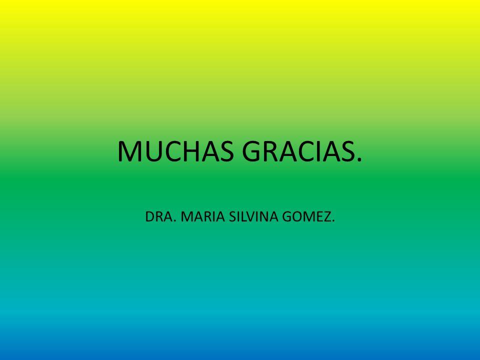 DRA. MARIA SILVINA GOMEZ.