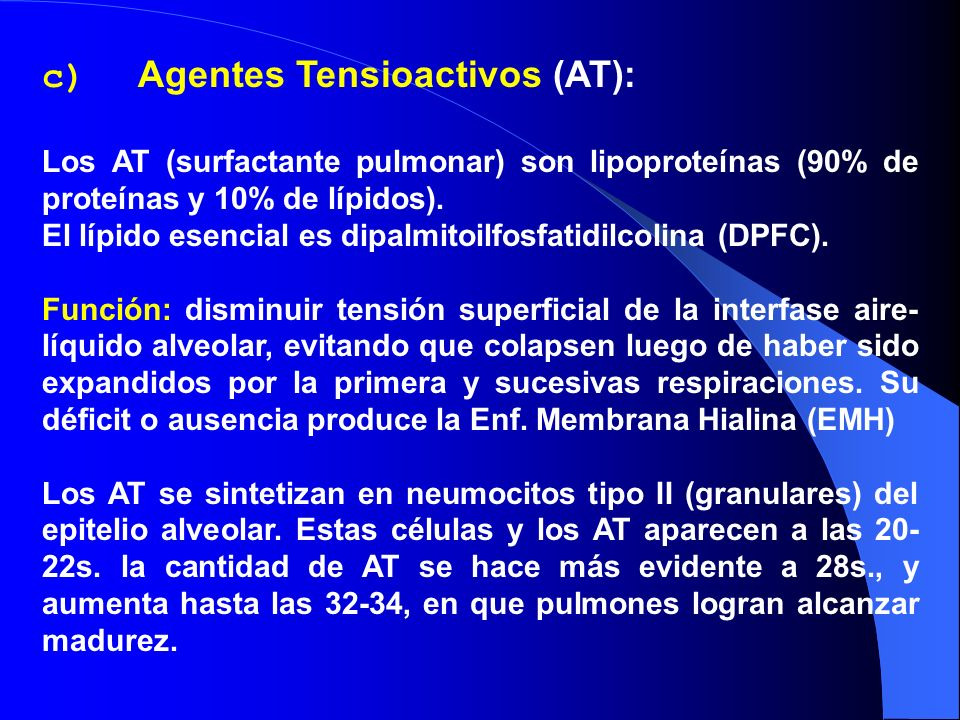 c) Agentes Tensioactivos (AT):
