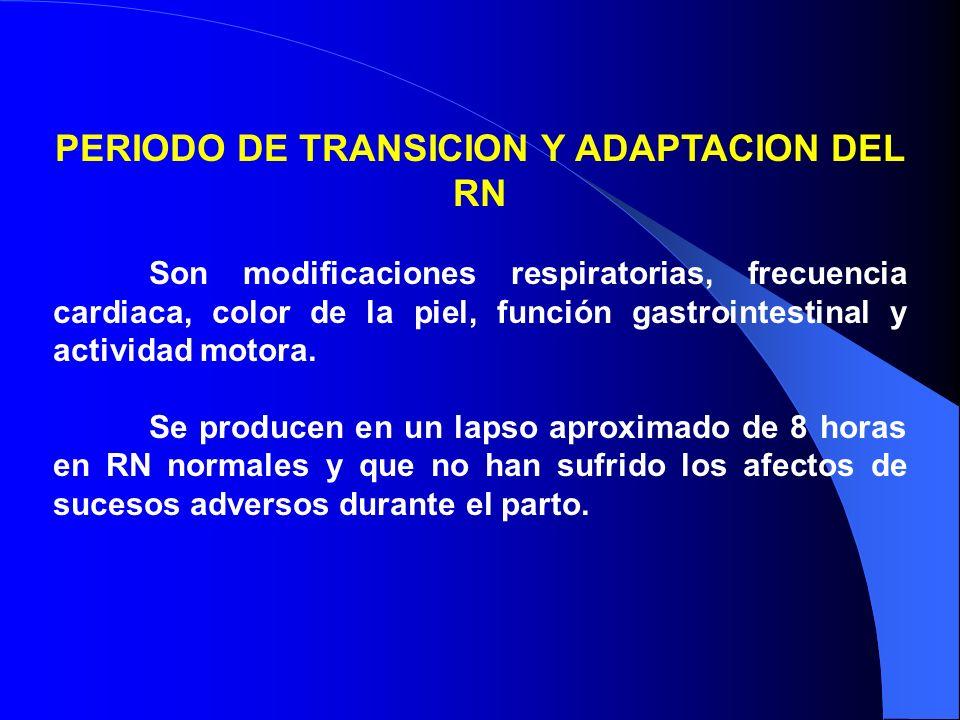 PERIODO DE TRANSICION Y ADAPTACION DEL RN