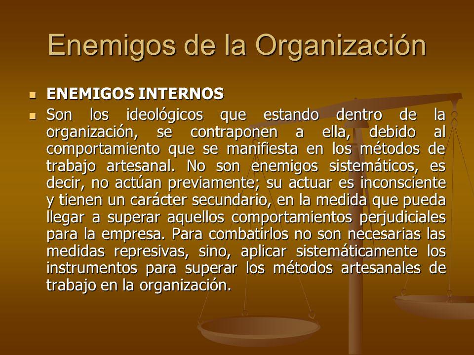 Enemigos de la Organización
