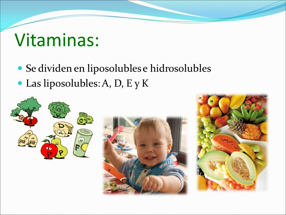 Vitaminas: Se dividen en liposolubles e hidrosolubles