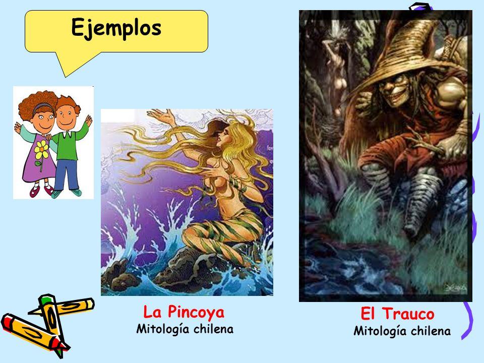 Ejemplos La Pincoya Mitología chilena El Trauco Mitología chilena