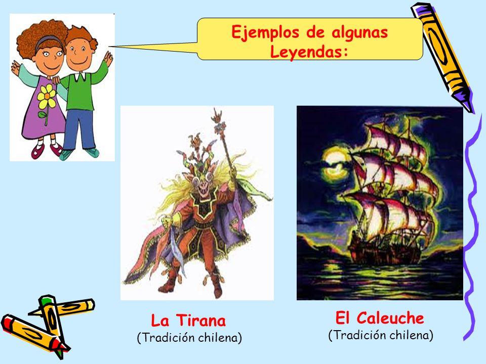 Ejemplos de algunas Leyendas: