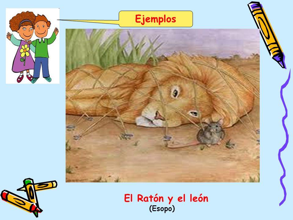 Ejemplos El Ratón y el león (Esopo)