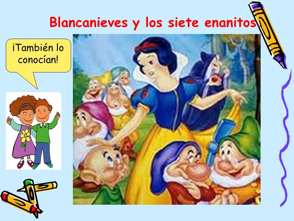 Blancanieves y los siete enanitos.
