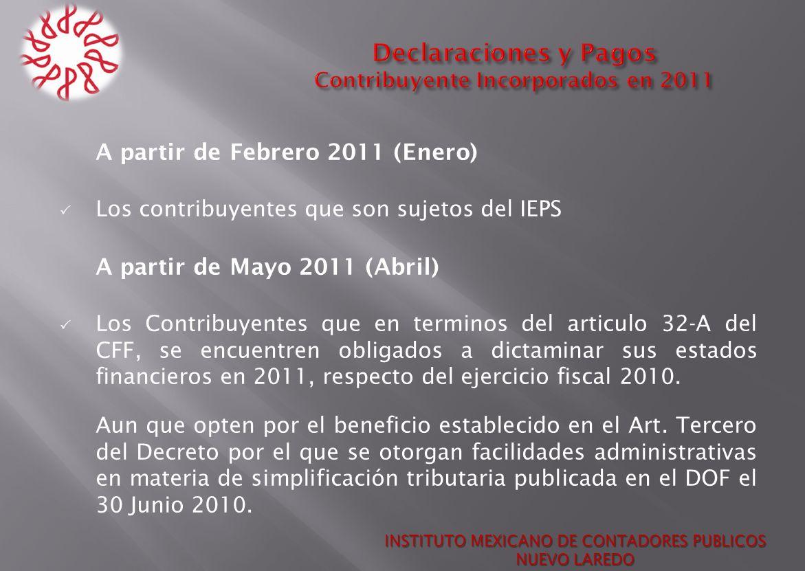 Declaraciones y Pagos Contribuyente Incorporados en 2011