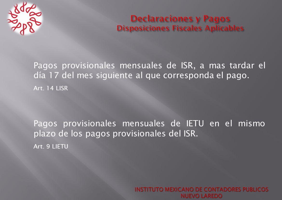 Declaraciones y Pagos Disposiciones Fiscales Aplicables