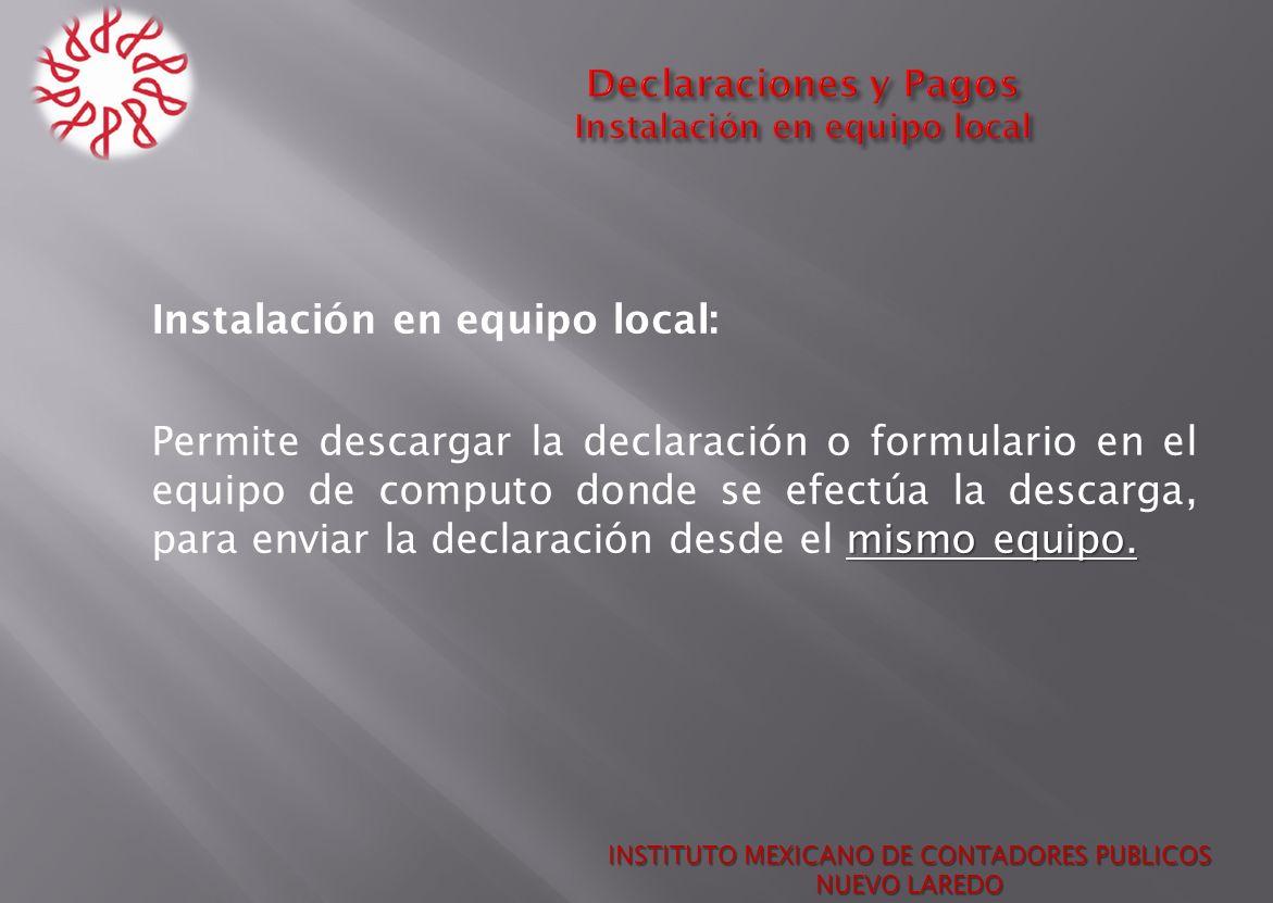Declaraciones y Pagos Instalación en equipo local