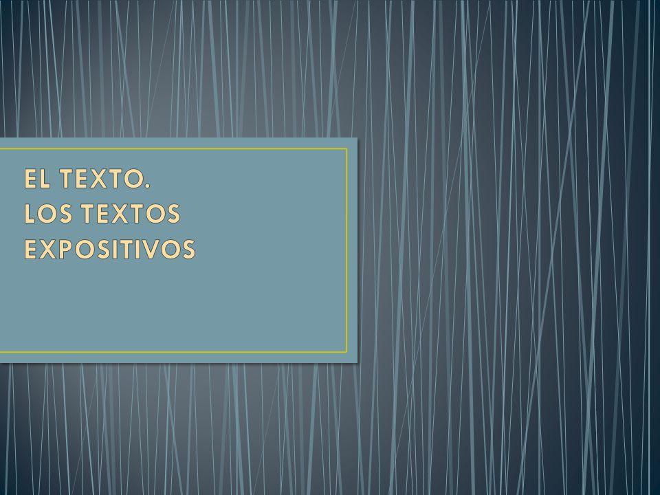 EL TEXTO. LOS TEXTOS EXPOSITIVOS