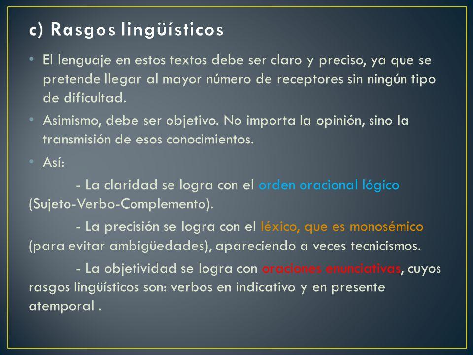 c) Rasgos lingüísticos