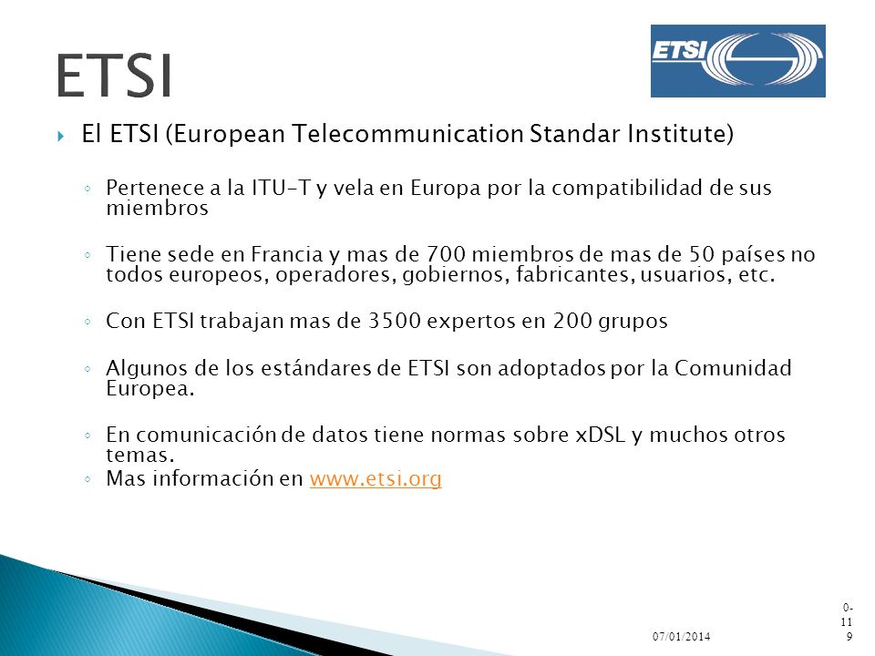 ETSI El ETSI (European Telecommunication Standar Institute)