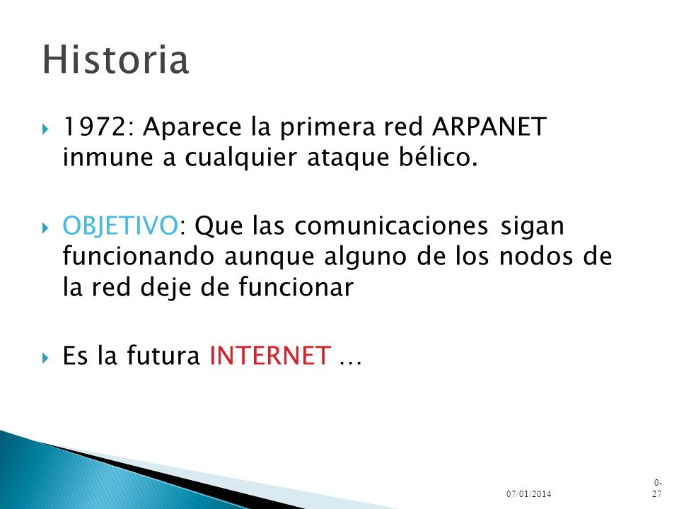 Historia 1972: Aparece la primera red ARPANET inmune a cualquier ataque bélico.