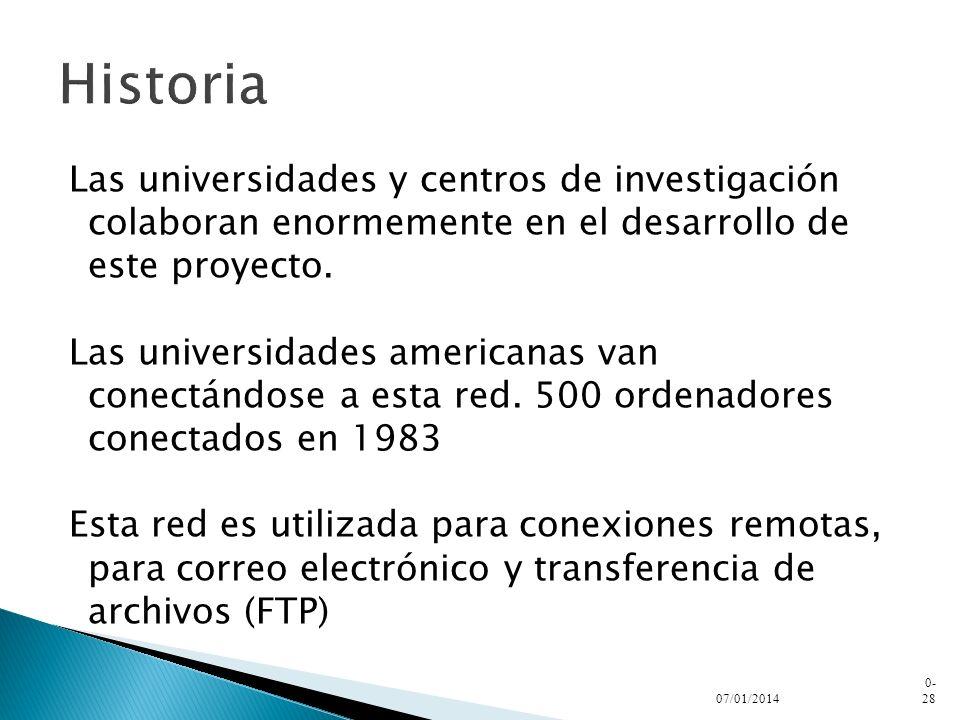 HistoriaLas universidades y centros de investigación colaboran enormemente en el desarrollo de este proyecto.