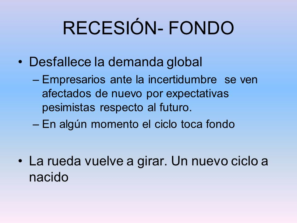RECESIÓN- FONDO Desfallece la demanda global