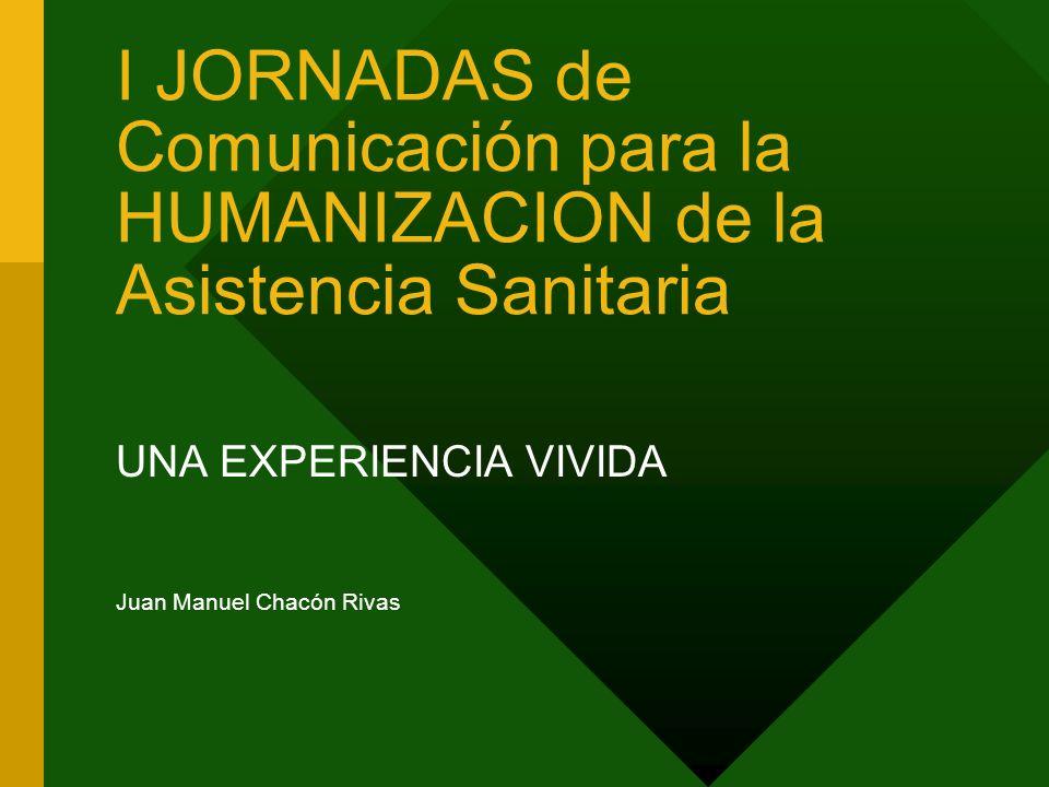 UNA EXPERIENCIA VIVIDA Juan Manuel Chacón Rivas