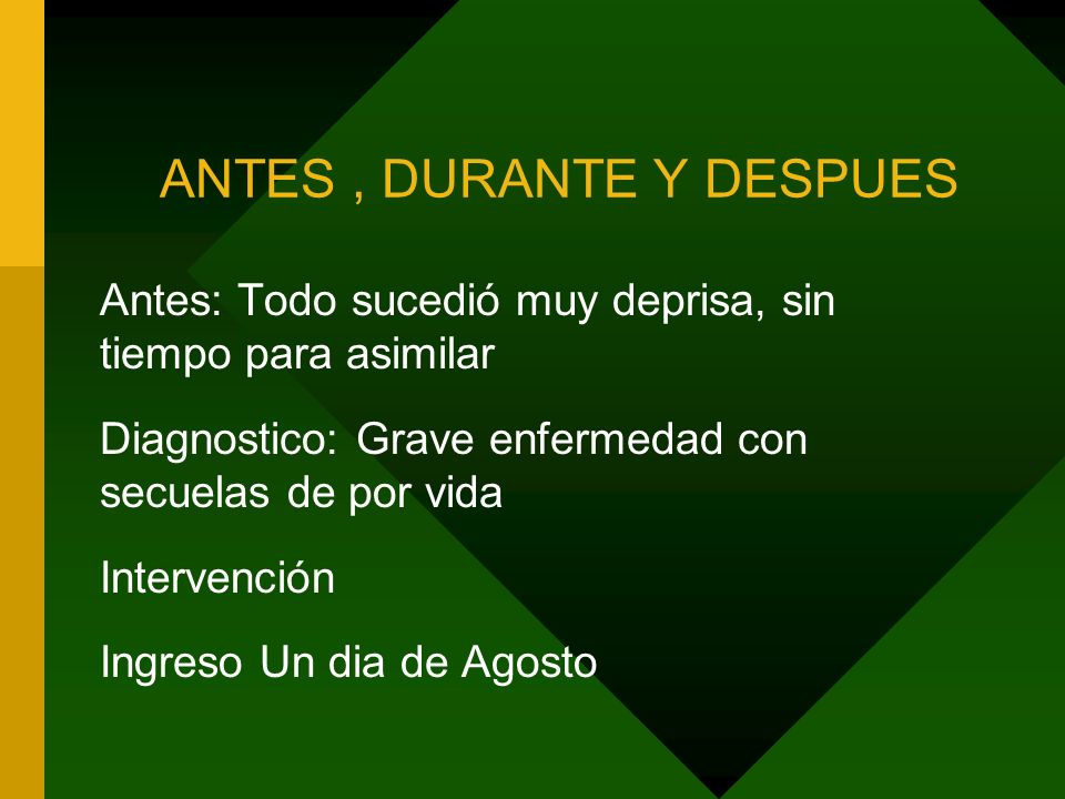 ANTES , DURANTE Y DESPUES