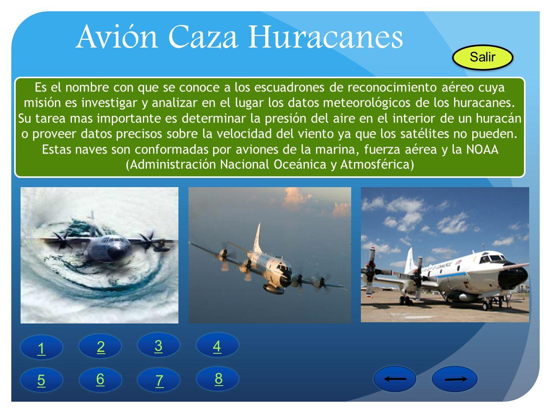 Avión Caza Huracanes 2 3 4 1 5 6 8 7 Salir