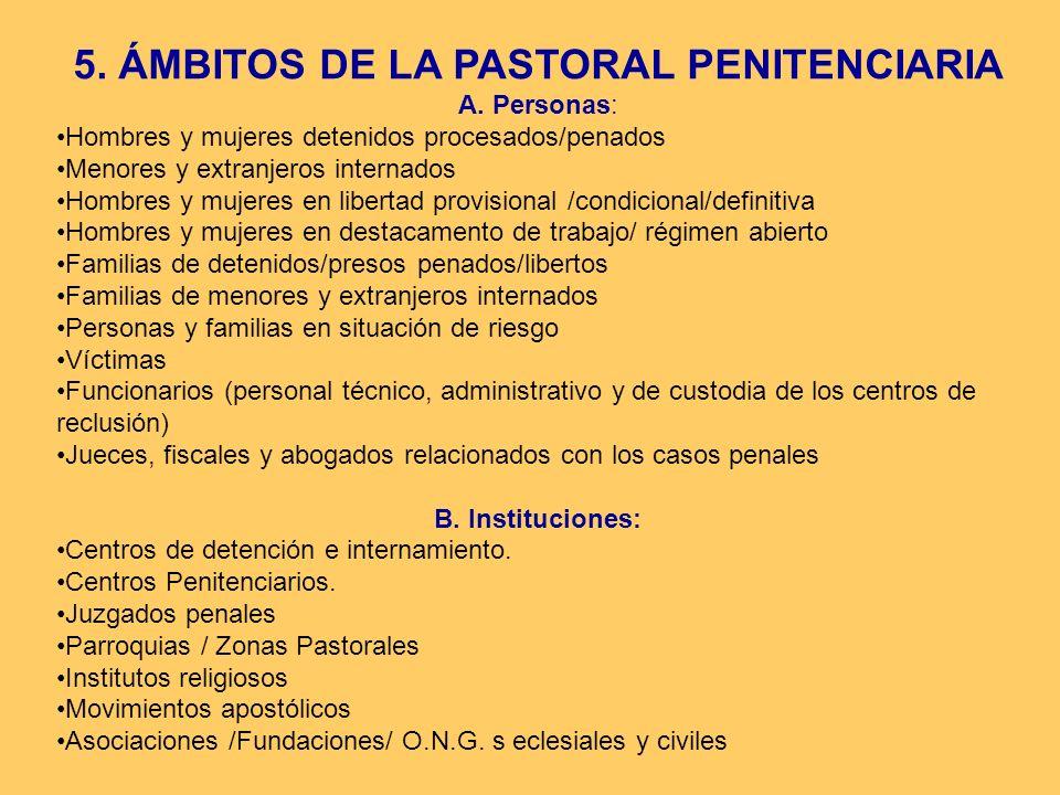 5. ÁMBITOS DE LA PASTORAL PENITENCIARIA