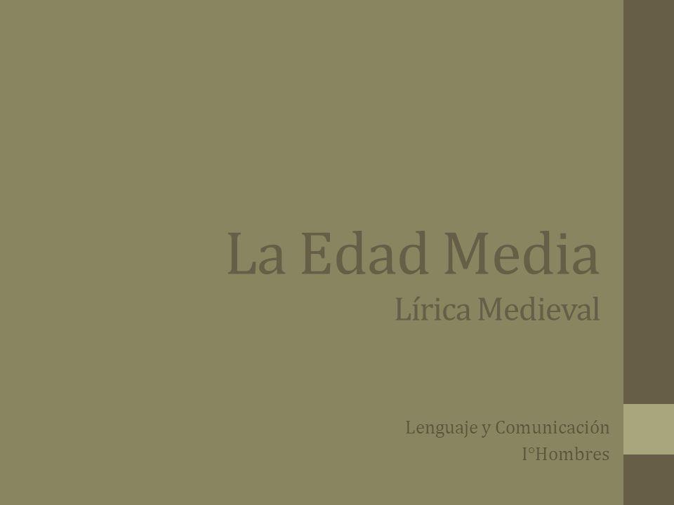 La Edad Media Lírica Medieval