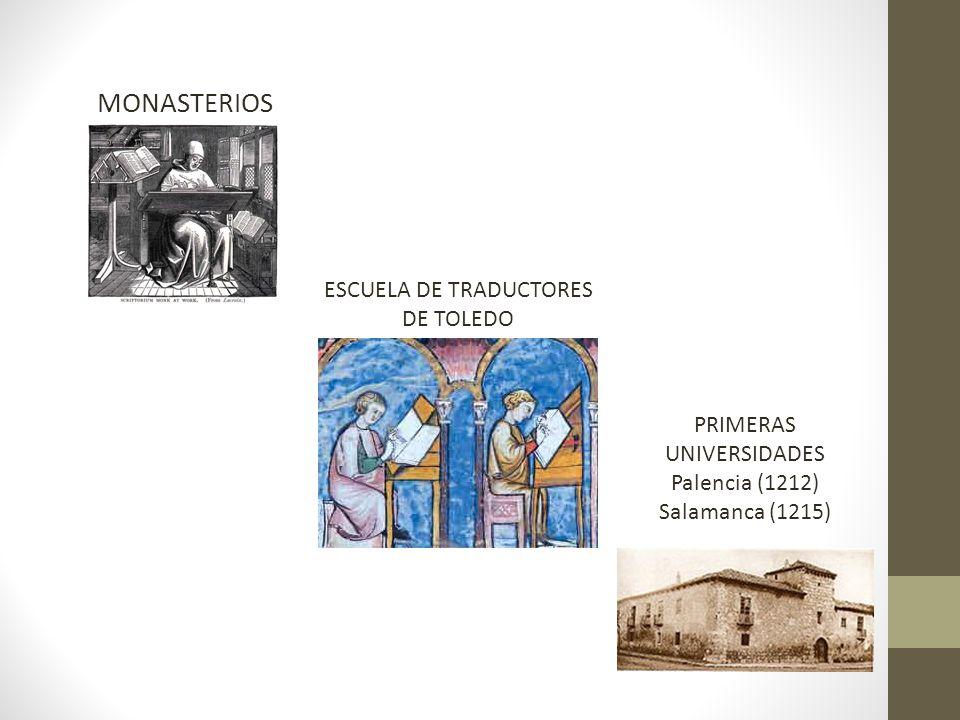 MONASTERIOS ESCUELA DE TRADUCTORES DE TOLEDO PRIMERAS UNIVERSIDADES
