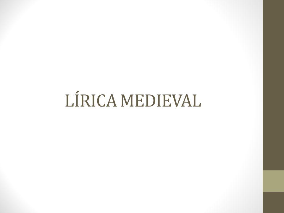 LÍRICA MEDIEVAL