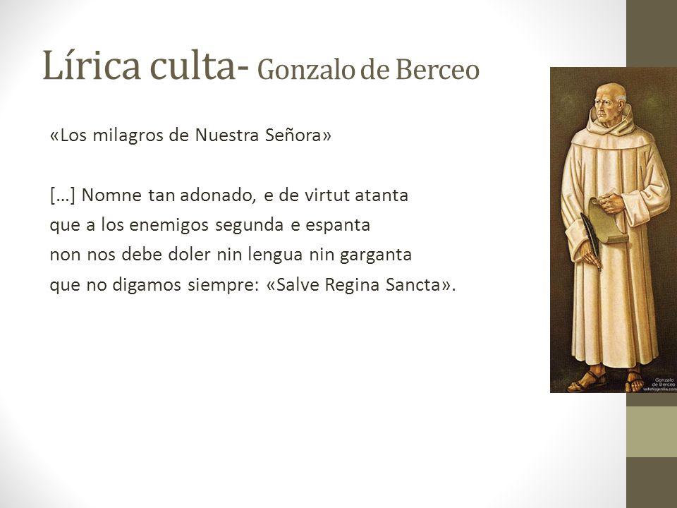 Lírica culta- Gonzalo de Berceo