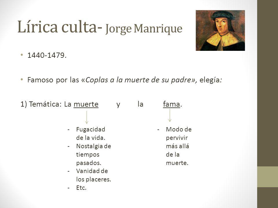 Lírica culta- Jorge Manrique
