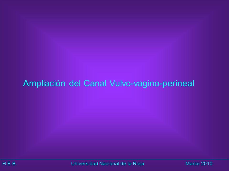 Ampliación del Canal Vulvo-vagino-perineal