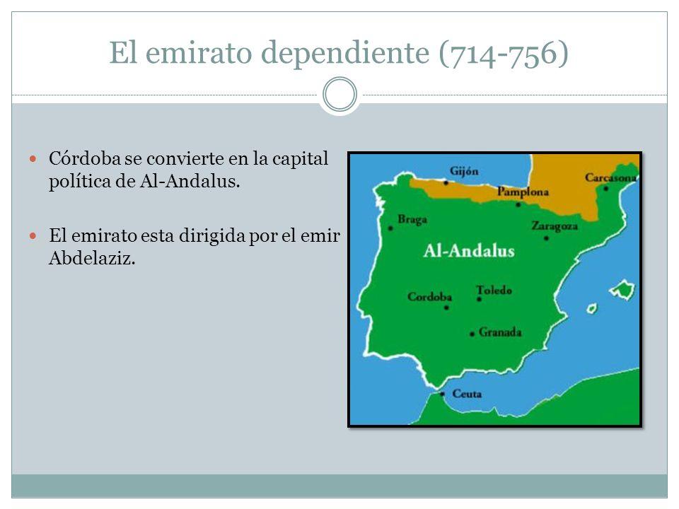 El emirato dependiente (714-756)