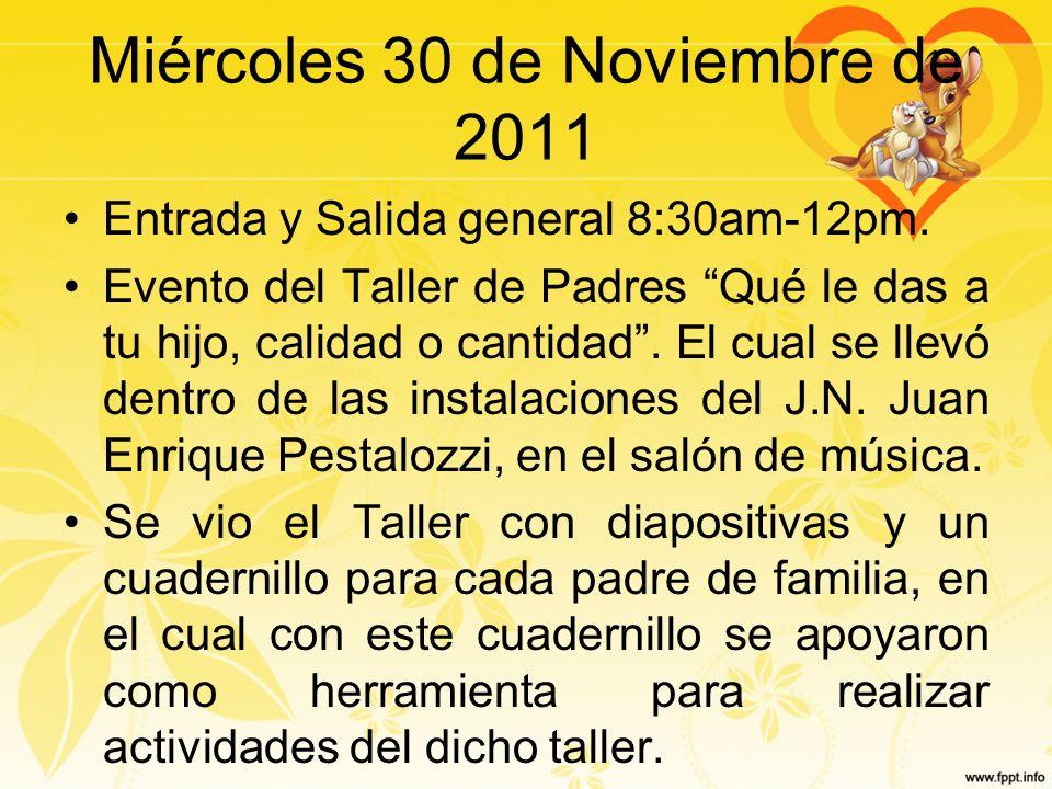 Miércoles 30 de Noviembre de 2011