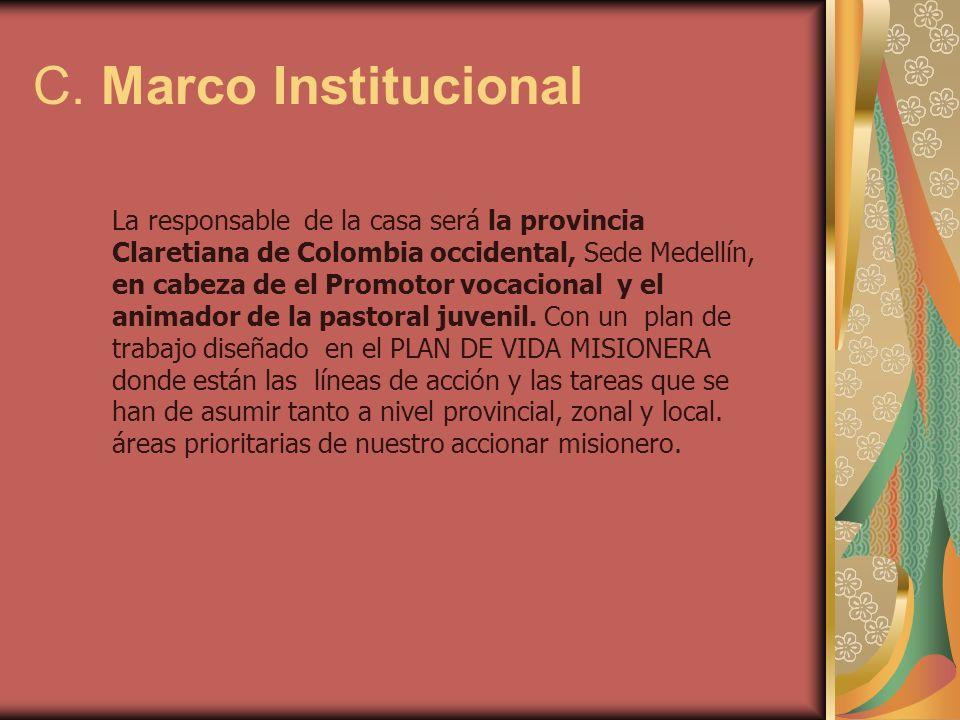 C. Marco Institucional