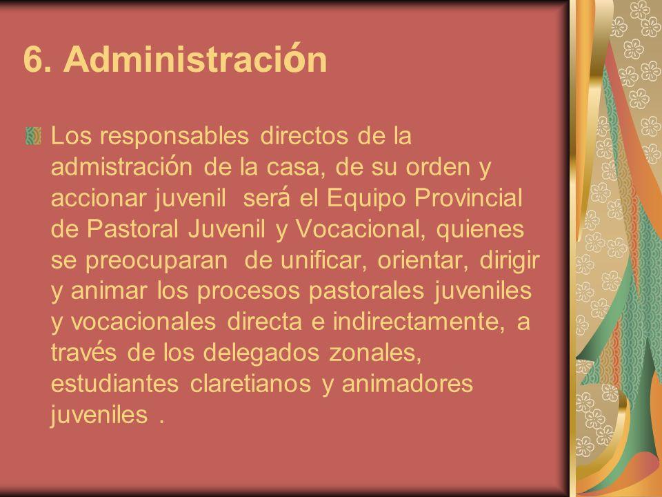 6. Administración