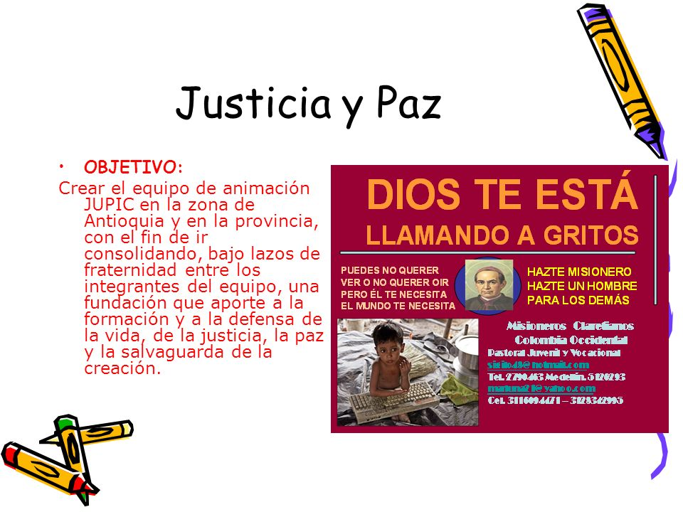 Justicia y Paz OBJETIVO: