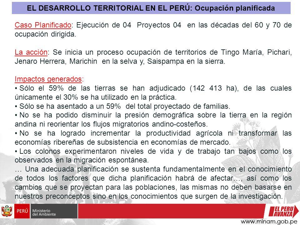 EL DESARROLLO TERRITORIAL EN EL PERÚ: Ocupación planificada