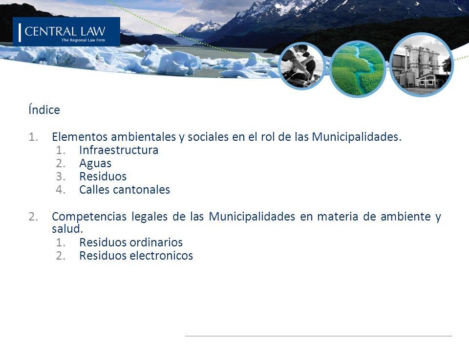 Índice Elementos ambientales y sociales en el rol de las Municipalidades. Infraestructura. Aguas.
