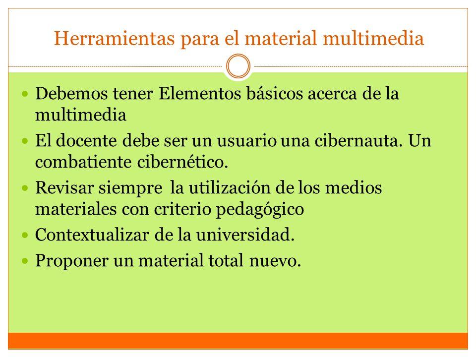 Herramientas para el material multimedia
