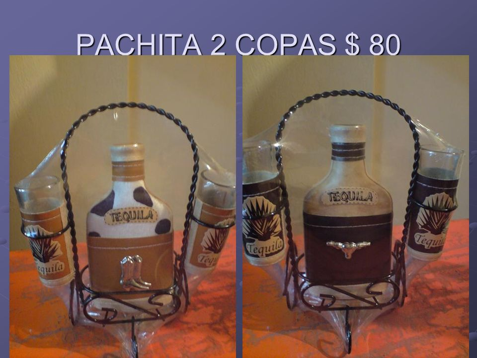 PACHITA 2 COPAS $ 80