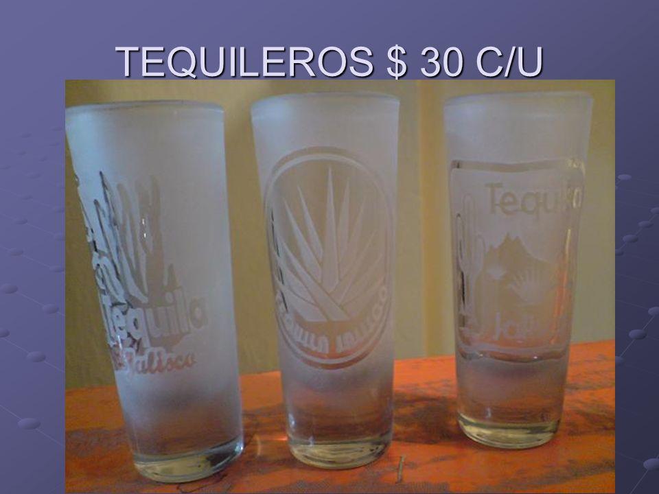 TEQUILEROS $ 30 C/U