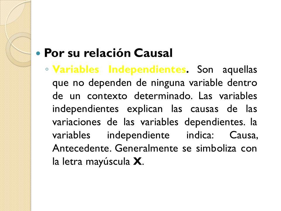 Por su relación Causal